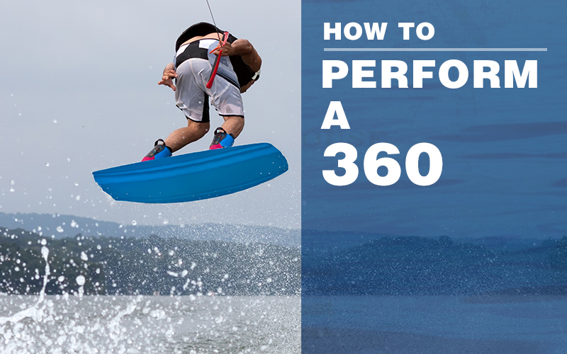 how-to-perform-a-360-on-a-wakeboard