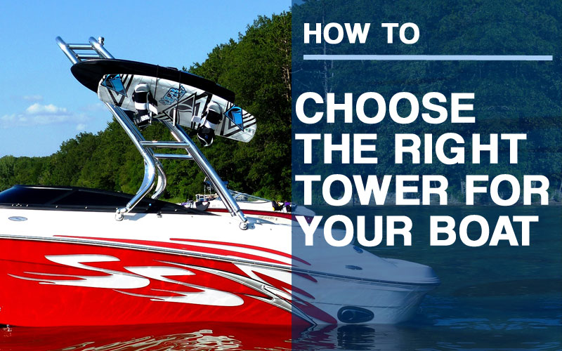 big-air-waketowers-how-to-choose-the-right-tower-for-your-boat